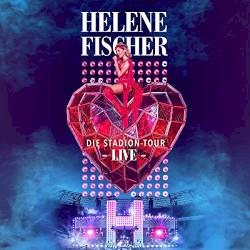Helene Fischer - Ich will immer wieder... dieses Fieber spür'n