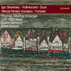 Stravinsky: Violinkonzert / Duos / Rimsky-Korsakov: Fantasie by Igor Stravinsky ,   Nikolai Rimsky-Korsakov ;   Thomas Albertus Irnberger ,   ORF RSO Wien ,   Doron Salomon ,   Pavel Kašpar