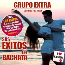 Grupo Extra - Me emborracharé (bachata version)